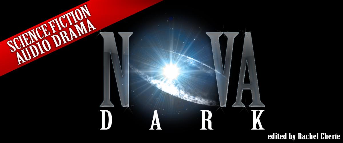 Nova Dark Audio Drama